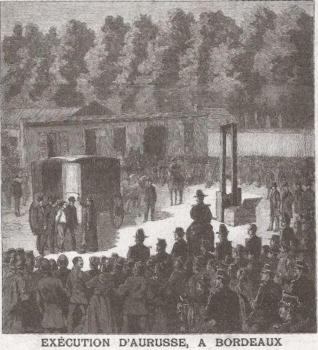 Exécution publique d'Aurusse à Bordeaux